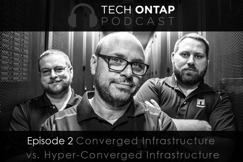 Tech ONTAP Podcast - Episode 2