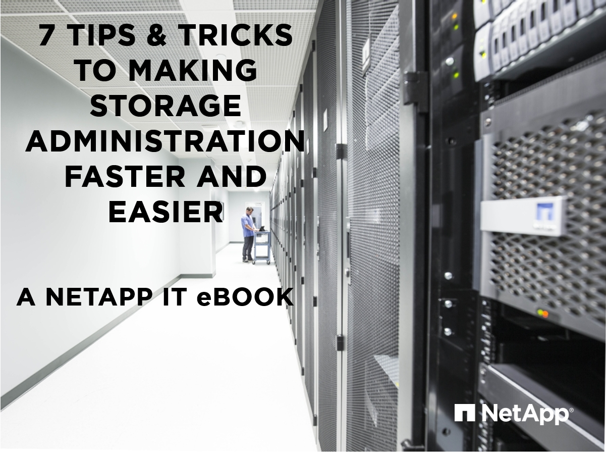Ebooks netapp community download ebook 7 tips tricks to making storage administration faster and easier fandeluxe Epub